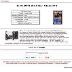 British Empire: Library: Non-Fiction: Tales from the South China sea