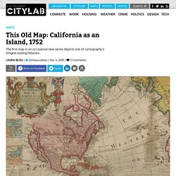 This 1752 British Map Shows California as an Island