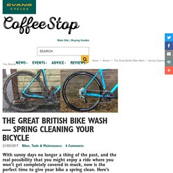 The Great British Bike Wash — Spring Cleaning Your Bicycle - Evans Cycles