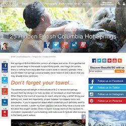 25 Hidden British Columbia Hot Springs - British Columbia Magazine