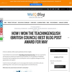 How I won the British Council Best Blog Post Award for May
