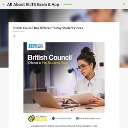 British Council Has Offered To Pay Students' Fees