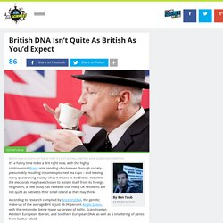 British DNA Isn't Quite As British As You'd Expect
