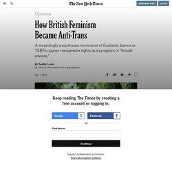 How British Feminism Became Anti-Trans