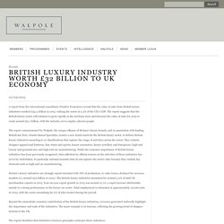 British luxury industry worth £32 billion to UK economy