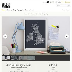 British Isles Type Map in Sheer Slate | A Bold & Noble screen print