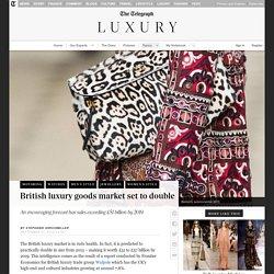 British luxury goods market set to double