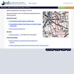 British First World War Trench Maps, 1915-1918