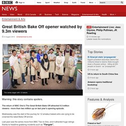 Great British Bake Off opener watched by 9.3m viewers