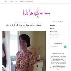 Great British Sewing Bee 1930's blouse – WeSewRetro.com