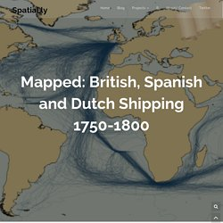 Mapped: British, Spanish and Dutch Shipping 1750-1800