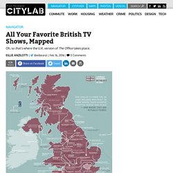 The Great British Television Map Plots All of Your Favorite Shows From the U.K.