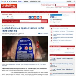 GLOBAL MEAT NEWS 21/03/16 Seven EU states oppose British traffic light labelling.
