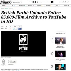 British Pathé Uploads Entire 85,000-Film Archive to YouTube in HD