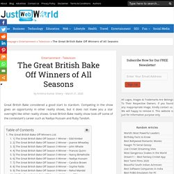 The Great British Bake Off Winners Of All Seasons (Updated)