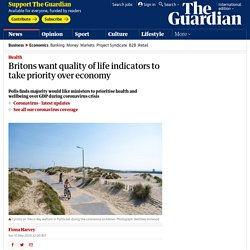 Britons want quality of life indicators to take priority over economy