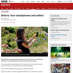 Britons 'love smartphones and selfies' - BBC News