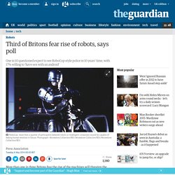 Third of Britons fear rise of robots, says poll