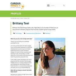 Brittany Teei - Curious Minds, He Hihiri i te Mahara