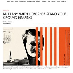 Brittany Smith Loses Her Stand Your Ground Hearing