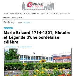 Marie Brizard 1714-1801, Histoire et Légende d'une bordelaise célèbre