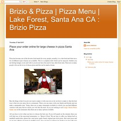 Place your order online for large cheese in pizza Santa Ana