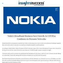 Nokia's Broadband Business Sees Growth As COVID19