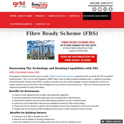 Fibre Ready Scheme Singapore - GRID Communications