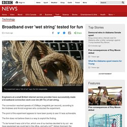 Broadband over 'wet string' tested for fun