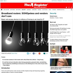 Broadband routers: SOHOpeless and vendors don't care