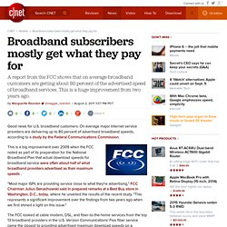 Broadband subscribers mostly get what they pay for | Signal Strength