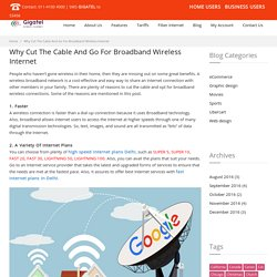 Why Cut The Cable And Go For Broadband Wireless Internet
