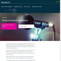 Radio broadcast assistant job profile