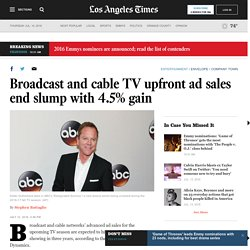 Broadcast and cable TV upfront ad sales end slump with 4.5% gain