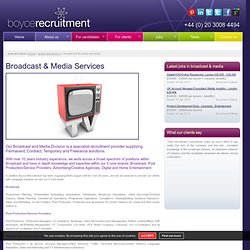 Broadcast Jobs, Digital New Media & TV Jobs, Media Sales Jobs – Boyce Recruitment