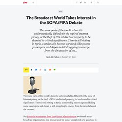 The Broadcast World Takes Interest in the SOPA/PIPA Debate