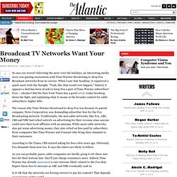 Broadcast TV Networks Want Your Money - The Atlantic Business Ch
