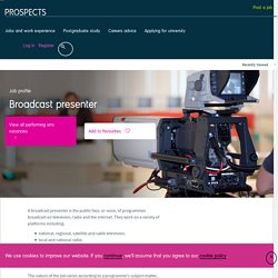 Broadcast presenter job profile