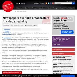 Newspapers overtake broadcasters in video streaming
