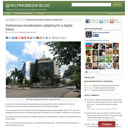 Vietnamese broadcasters adapting for a digital future