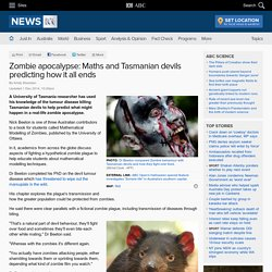 Zombie apocalypse: Maths and Tasmanian devils predicting how it all ends