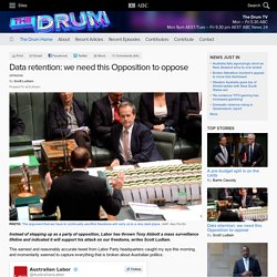 Data retention: we need this Opposition to oppose