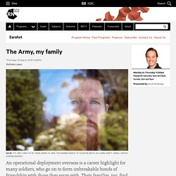 The Army, my family - Earshot