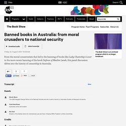Banned books in Australia: from moral crusaders to national security - The Book Show