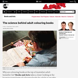 The science behind adult colouring books - Books and Arts
