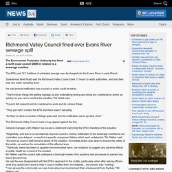 Richmond Valley Council fined over Evans River sewage spill