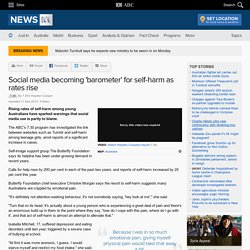 Social media becoming 'barometer' for self-harm as rates rise