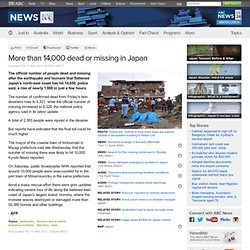 More than 14,000 dead or missing in Japan