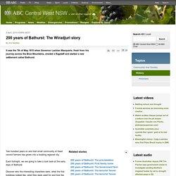 200 years of Bathurst: The Wiradjuri story - ABC Central West NSW - Australian Broadcasting Corporation