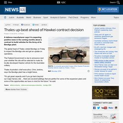 Thales up-beat ahead of Hawkei contract decision